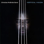 Christian McBride Band - Vertical Vision