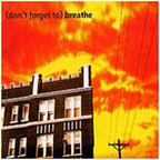 Christie Front Drive - (Don't Forget To) Breathe