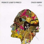 Chuck Berry - From St. Louie To Frisco