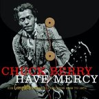 Chuck Berry - Have Mercy · His Complete Chess Recordings 1969 To 1974