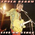 Chuck Berry - Live On Stage