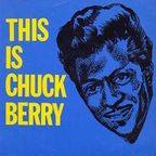 Chuck Berry - This Is Chuck Berry