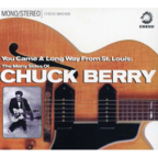 Chuck Berry - You Came A Long Way From St Louis · The Many Sides Of Chuck Berry