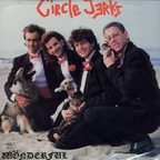 Circle Jerks - Wönderful