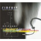 Circuit Electro Acoustic Ensemble - Epiphany