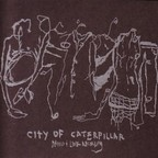 City Of Caterpillar - Demo + Live Recording