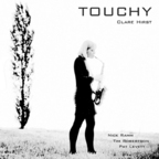 Clare Hirst - Touchy