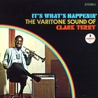 Clark Terry - It's What's Happenin' · The Varitone Sound Of Clark Terry
