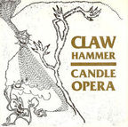 Claw Hammer - Candle Opera