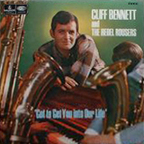Cliff Bennett And The Rebel Rousers - Got To Get You Into Our Life