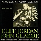 Cliff Jordan · John Gilmore - Blowing In From Chicago