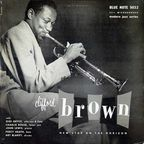 Clifford Brown Sextet - New Star On The Horizon