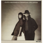 Clive Gregson And Christine Collister - Mischief