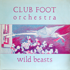 Club Foot Orchestra - Wild Beasts