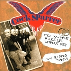 Cock Sparrer - Did You Have A Nice Life Without Me?