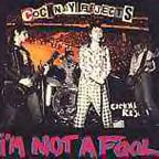 Cockney Rejects - I'm Not A Fool