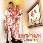 Coffin Break - Thirteen