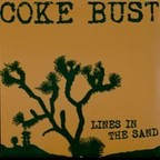 Coke Bust - Lines In The Sand