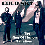 Cold Sky - The King Of Illusion Variations