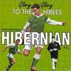 Colin Chisholm - Glory Glory To The Hibees · The Songs Of Hibernian F.C.