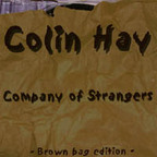 Colin Hay - Company Of Strangers · Brown Bag Edition