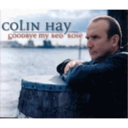 Colin Hay - Goodbye My Red Rose
