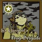 Colonel Les Claypool's Fearless Flying Frog Brigade - Live Frogs: Set 1