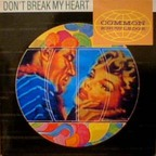 Common Knowledge - Don't Break My Heart