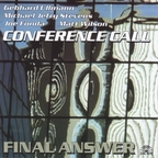 Conference Call - Final Answer