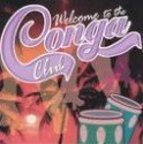 Conga Club - Welcome To The Conga Club