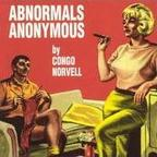 Congo Norvell - Abnormals Anonymous