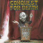 Conquest For Death - Front Row Tickets To Armageddon