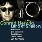 Conrad Herwig - Land Of Shadow
