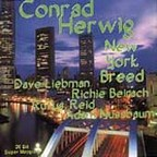 Conrad Herwig - New York Breed