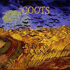 Coots - Pray For Rain