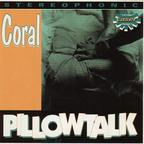 Coral - Pillow Talk