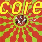 Core - Revival