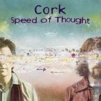Cork - Speed Of Thought