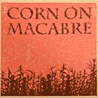 Corn On Macabre - Chapter One
