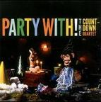 Countdown Quartet - Party With! The Countdown Quartet