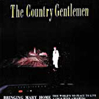 Country Gentlemen - Bringing Mary Home