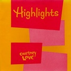 Courtney Love (US 1) - Highlights
