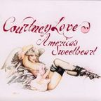 Courtney Love (US 2) - America's Sweetheart