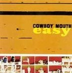 Cowboy Mouth (US 2) - Easy