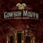 Cowboy Mouth (US 2) - Voodoo Shoppe