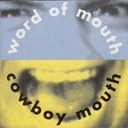 Cowboy Mouth (US 2) - Word Of Mouth