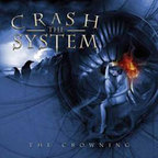 Crash The System - The Crowning