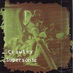 Crawley - Supersonic