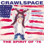 Crawlspace (US 1) - The Spirit Of '76