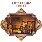 Cream - Live Cream · Volume II